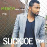 Slick Joe – Mercy
