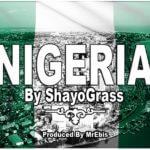 Shayo Grass – Nigerian My Home