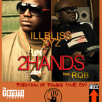illbliss & XYZ – 2Hands ft RQB