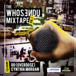 OverDose & Cynthia Morgan – Who Send You