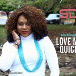 Stella Damasus – Love Me Quick