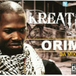 Kreativ – Orimi Feat. J blaze