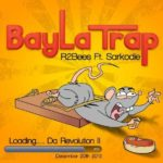 R2bees – Bayla Trap Ft. Sarkodie