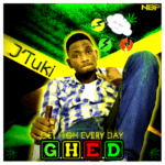 Jay Tuki – #GHED [Get High Every Day]