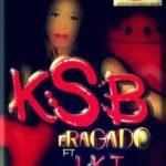 KSB – Bragado ft LKT