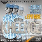 Kheengz – Aboki [Freestyle] | Eponbe ft Soul Flavour