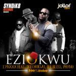 LYNXXX – Eziokwu ft. Ikechukwu, iLLBliss & Phyno