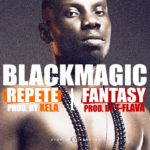 Blackmagic – Repete | Fantasy