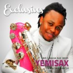 Yemi Sax – Ihe Neme [Jazz Remix] + Exclusives Album Tracklisting