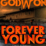 Godwon – Forever Young ft Lowkeyz