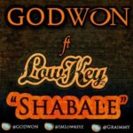 Godwon – Shabale ft Lowkeyz