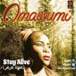 OmaWumi – Stay Alive
