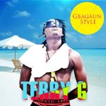 Terry G: Street Ft Vector + Gbagaun Style + Lantazonto