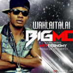 VIDEO: Big Mo – Wahlaitalai ft Maytronomy