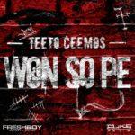 VIDEO: Teeto Ceemos – Won So Pe