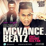 MCvance – Hands Up ft Sound Sultan