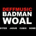 DeffMusic – Badman Waol [Prod By Masterkraft]