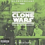 DOWNLOAD: Show Dem Camp – The Clone Wars Vol 2: The Subsidy