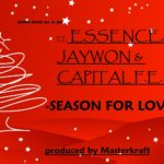 Jaywon, Essence & Capital FEMI – Season Of Love