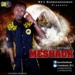 Meshack – Merry Christmas