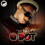 Qdot – Afarawe [Prod By Samklef]