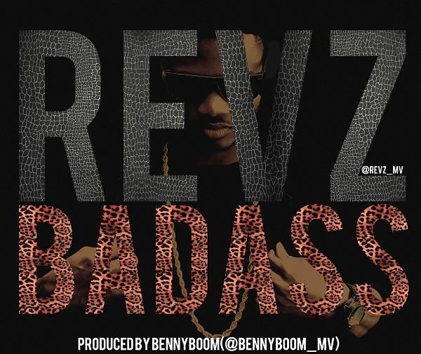 REVZ - Badass [waploaded.com]