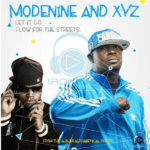 Modenine & XYZ – Let It Go | Flows 4 Tha Streets