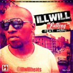Illwill – Falling In Love ft Muno
