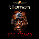 Tillaman – Ori Owo