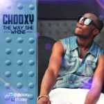 Chooxy – The way she wine