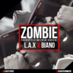 L.a.x. & Biano – Zombie Freestyle
