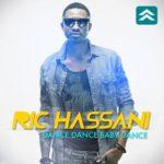 RIC Hassani – Dance Dance Baby Dance [Prod By Sagzy]