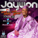 Jaywon – This Year [Odun Yi]