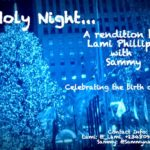 Lami Philliphs & Sammy – Oh Holy Night