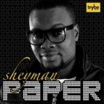 Sheyman – Paper