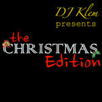 DJ Klem Presents: The Christmas Edition ft. Captial FEMI & Femi Leye