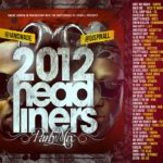 Smade London & Dj Spinall Presents 2012 Headliners Party Mix