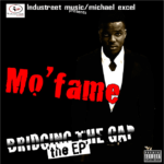DOWNLOAD: Mo'Fame – Bridging The Gap [The EP]