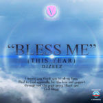 DJ Zeez – Bless Me [This Year]