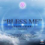 DJ Zeez – Bless Me [This Year]