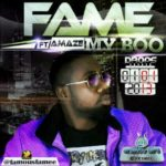 Fame – My Boo Feat. Amaze