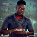 Oyinkansade – Jekasere [Prod By Tee-Y Mix]