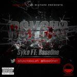 Syko – Psycho ft Baseone