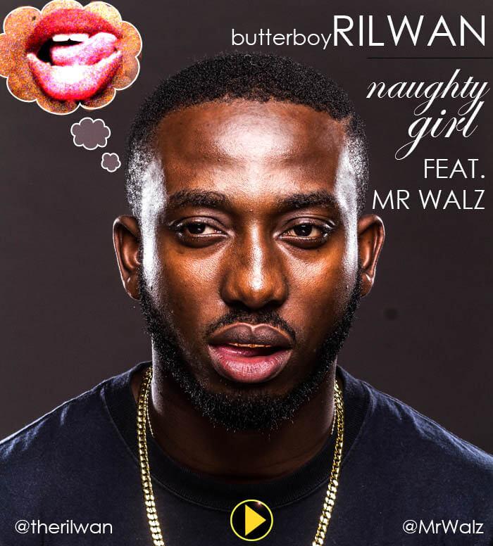 RILWAN - NAUGHTY GIRL2