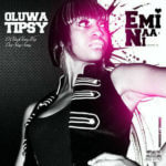 LEAK: Tipsy – O Ka Mi Lara ft Lil Miss