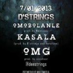 D'Strings – Omobolanle | Kasala | OMG