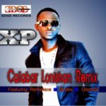 XP – Calabar LoNishan [Remix] ft Reminisce, Olamide & Skales