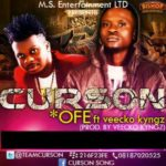 Curson – Ofe ft Veecko Kyngz