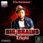Big Brains – Etighi