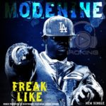 Modenine – Freak Like